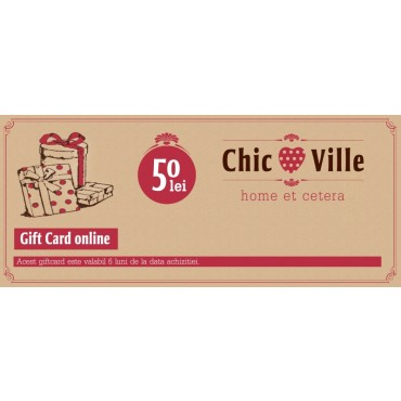 Gift Card Chic Ville 50 lei