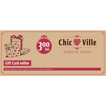 Gift Card Chic Ville 300 lei