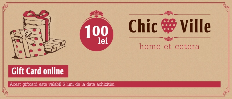 Gift Card Chic Ville 100 lei chicville 2021
