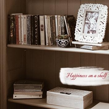 happiness on a shelf